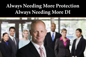 Always Wanting More DI – Executives