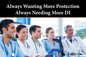 Always Wanting More DI – Medical Industry