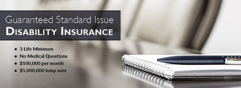 Guaranteed Standard Issue Disability Insurance